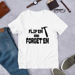 Funny Real Estate Flipper T-Shirt